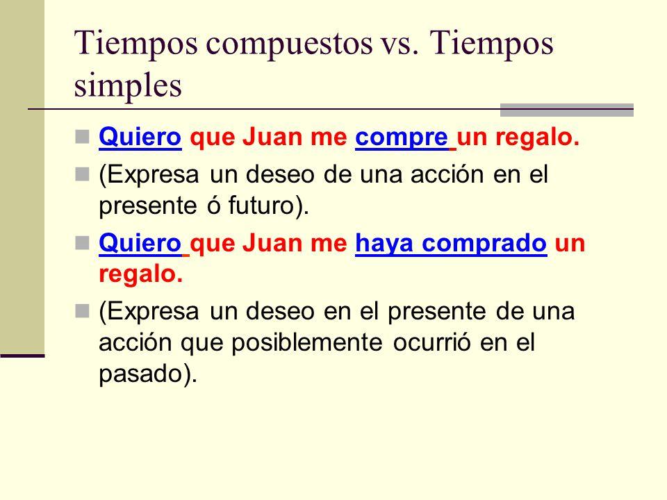 Tiempos compuestos vs. Tiempos simples