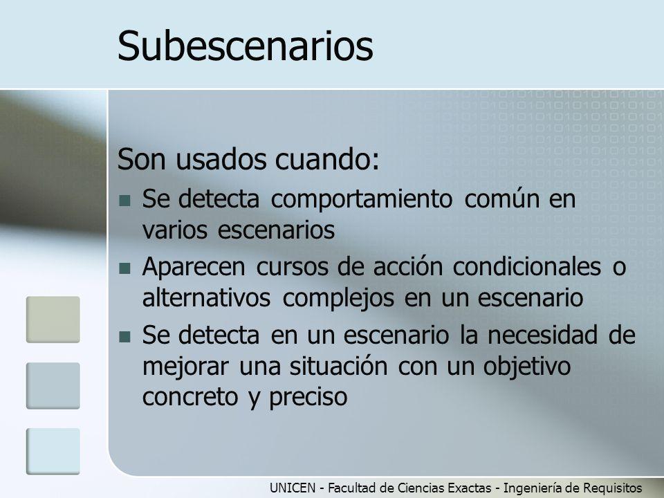 Subescenarios Son usados cuando: