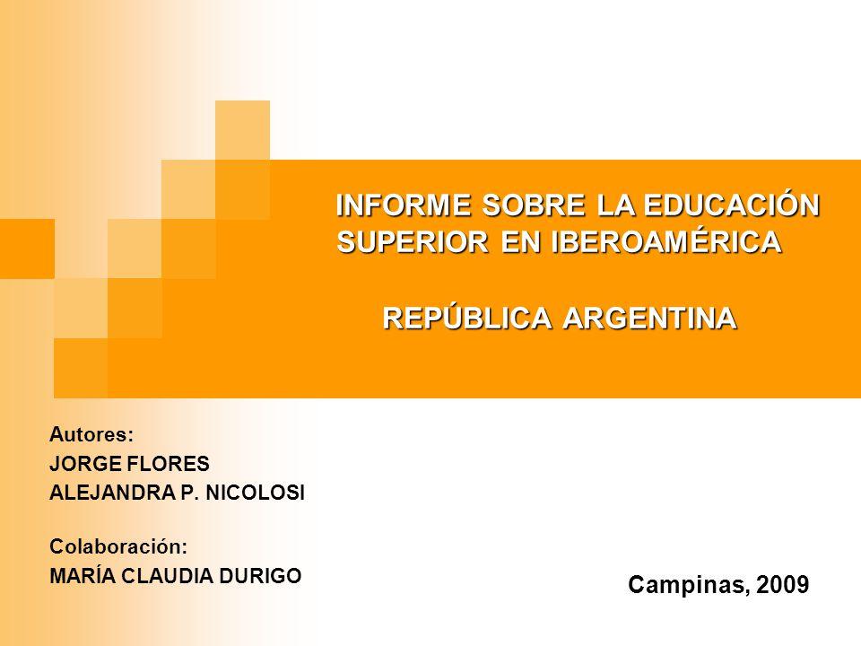 INFORME SOBRE LA EDUCACIÓN SUPERIOR EN IBEROAMÉRICA REPÚBLICA ARGENTINA