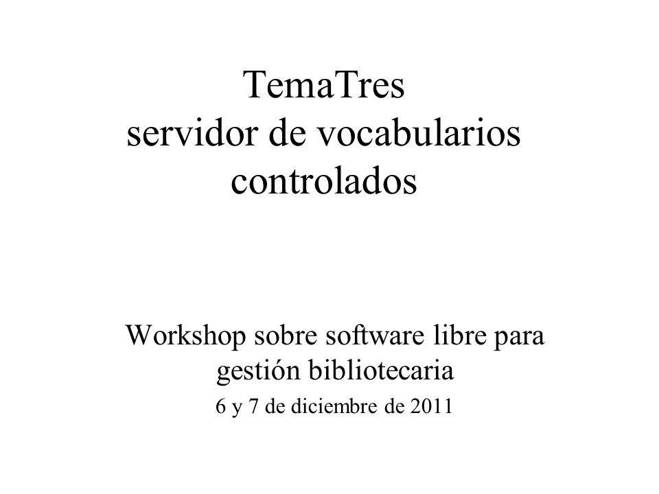 TemaTres servidor de vocabularios controlados