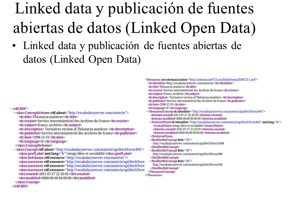 Linked data y publicación de fuentes abiertas de datos (Linked Open Data)