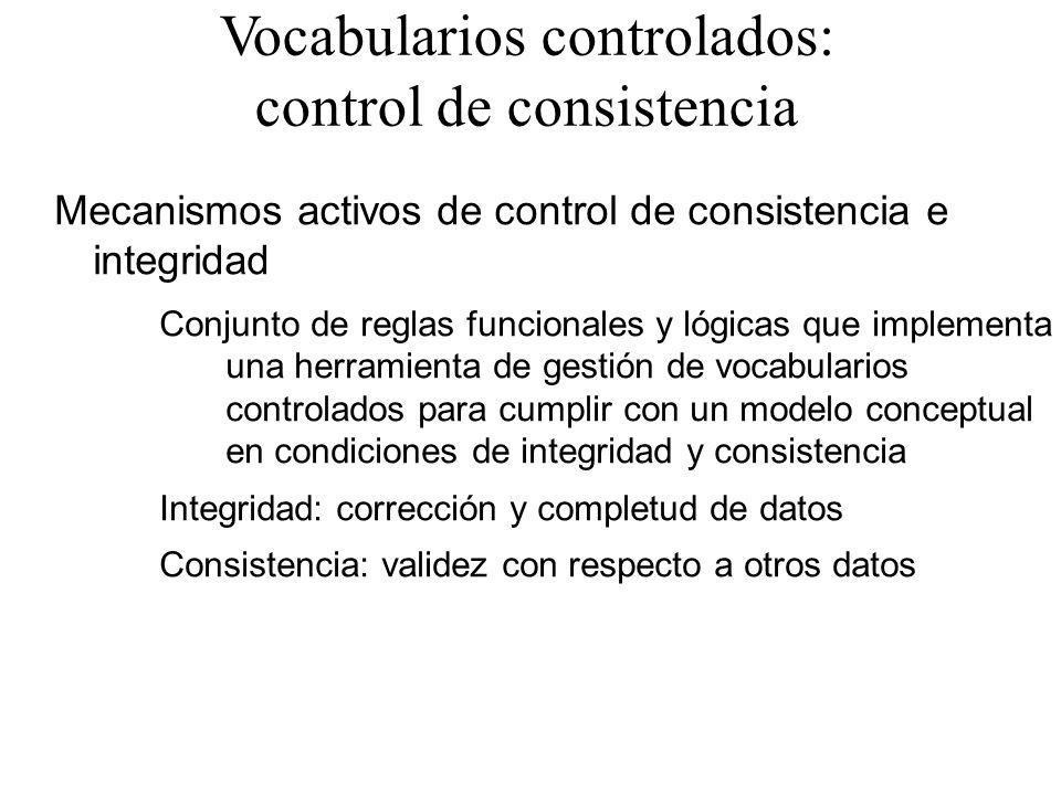 Vocabularios controlados: control de consistencia
