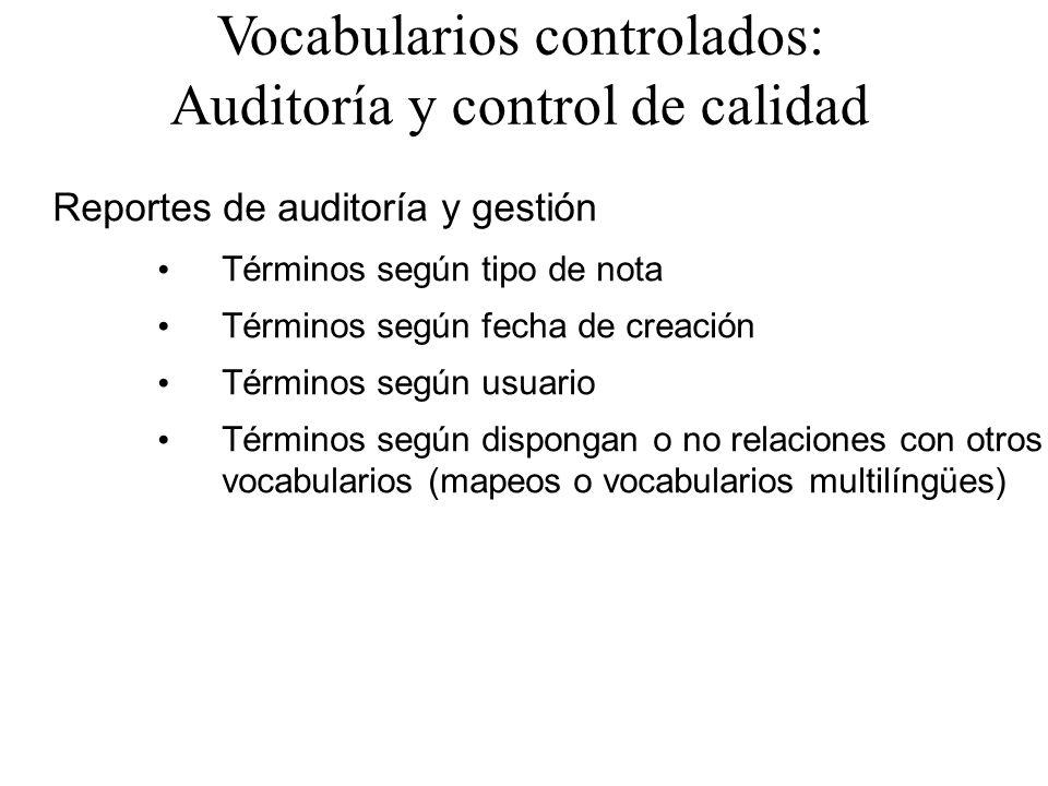 Vocabularios controlados: Auditoría y control de calidad