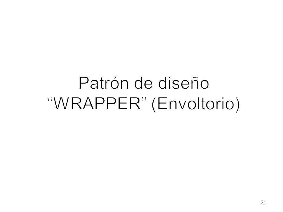 Patrón de diseño WRAPPER (Envoltorio)