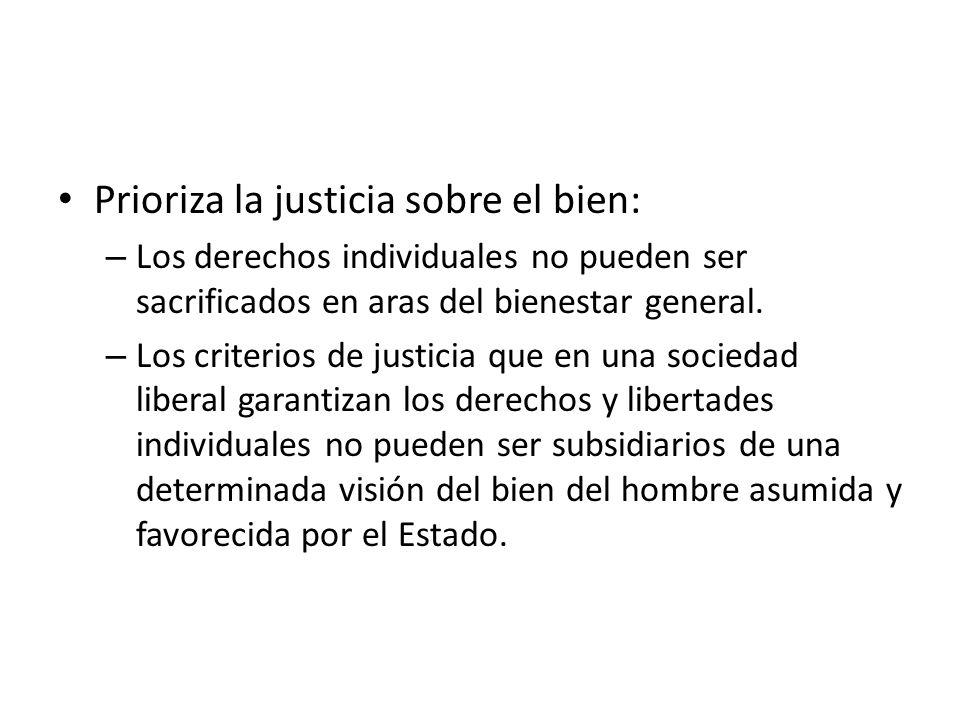 Prioriza la justicia sobre el bien: