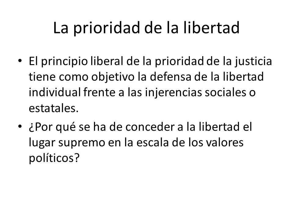 La prioridad de la libertad