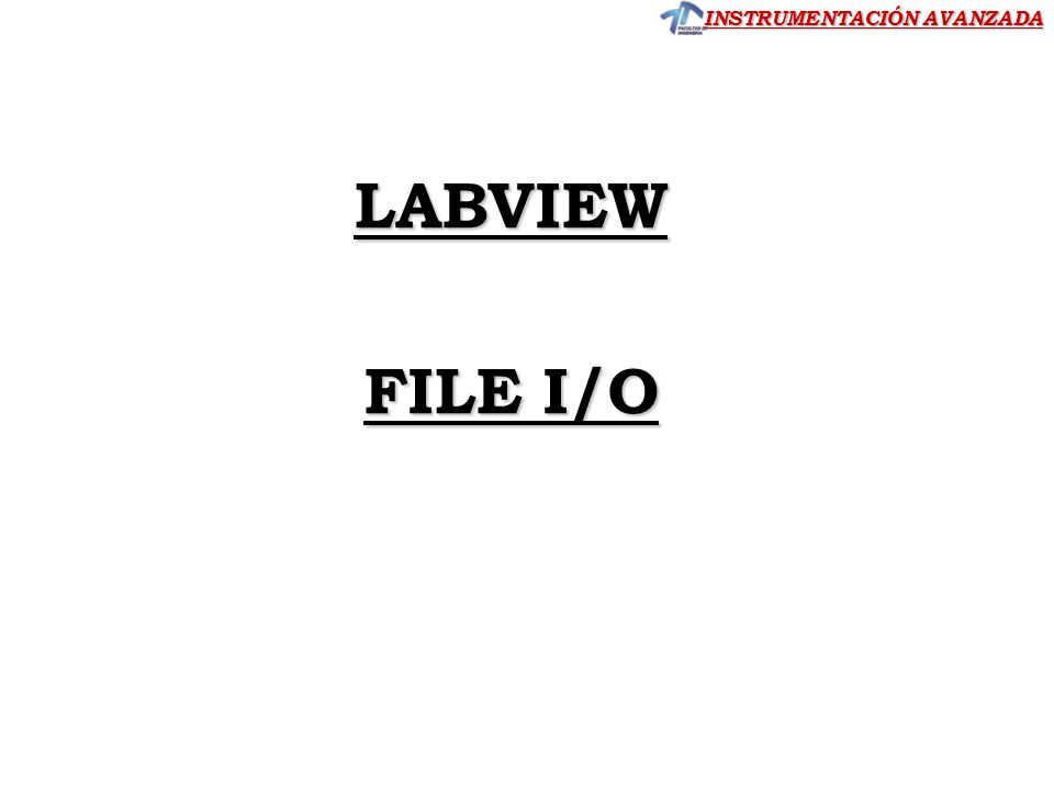 LABVIEW FILE I/O CLASE 5
