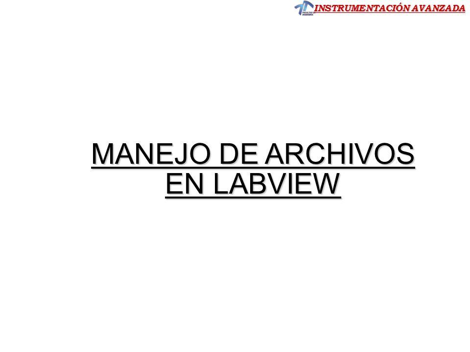 MANEJO DE ARCHIVOS EN LABVIEW