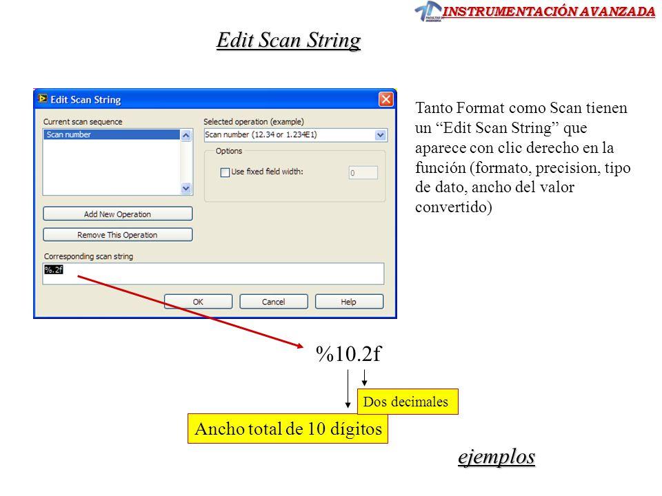 Edit Scan String %10.2f ejemplos Ancho total de 10 dígitos