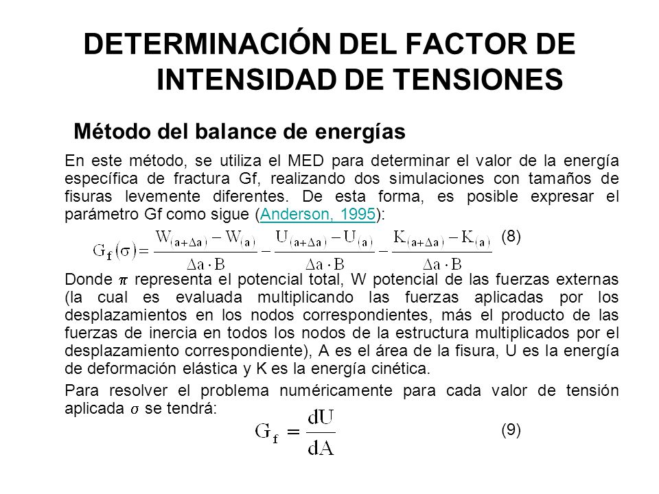 DETERMINACIÓN DEL FACTOR DE INTENSIDAD DE TENSIONES