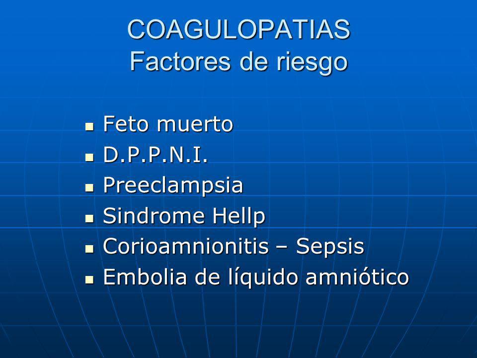 COAGULOPATIAS Factores de riesgo