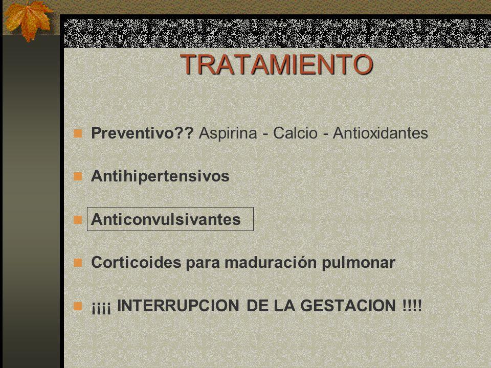 TRATAMIENTO Preventivo Aspirina - Calcio - Antioxidantes