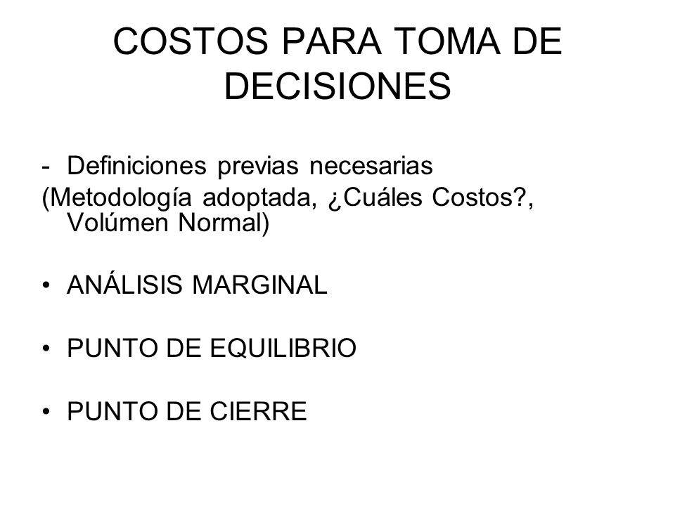 COSTOS PARA TOMA DE DECISIONES
