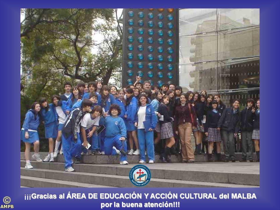 ¡¡¡Gracias al ÁREA DE EDUCACIÓN Y ACCIÓN CULTURAL del MALBA