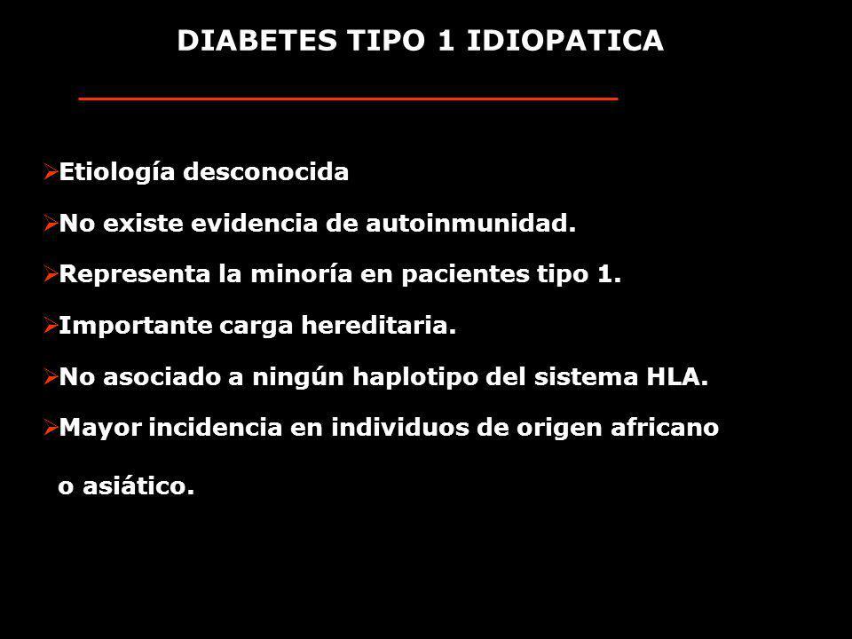 DIABETES TIPO 1 IDIOPATICA