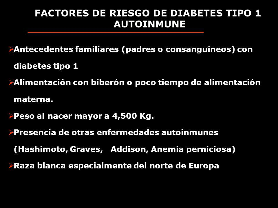FACTORES DE RIESGO DE DIABETES TIPO 1