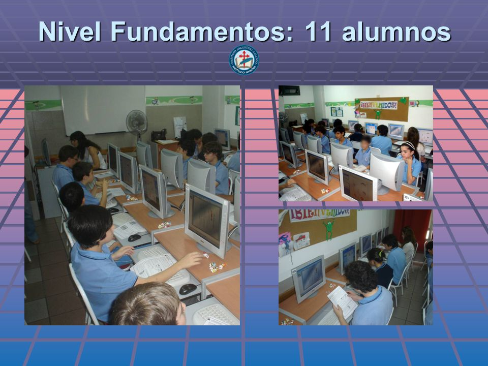 Nivel Fundamentos: 11 alumnos