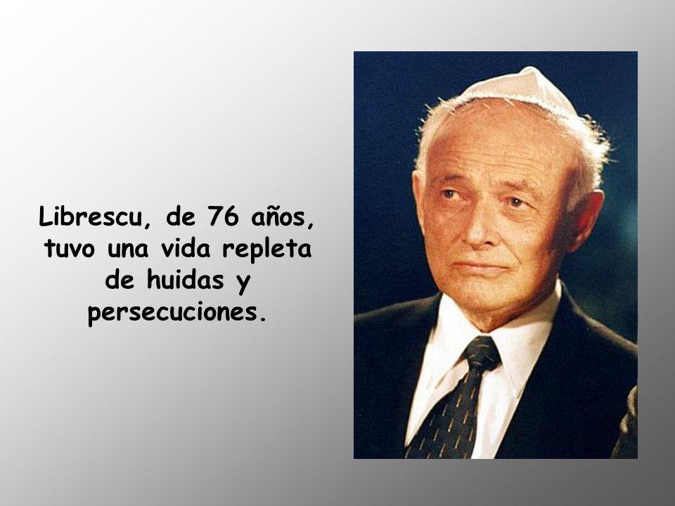 Librescu, de 76 años, tuvo una vida repleta de huidas y persecuciones.