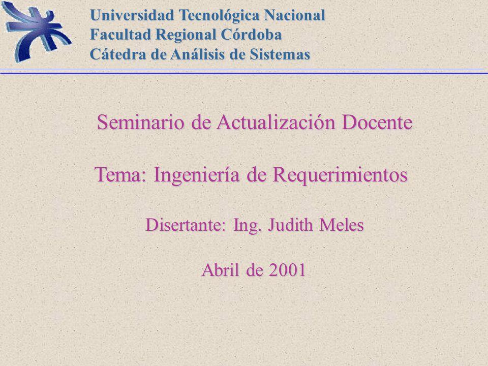 Seminario de Actualización Docente Tema: Ingeniería de Requerimientos