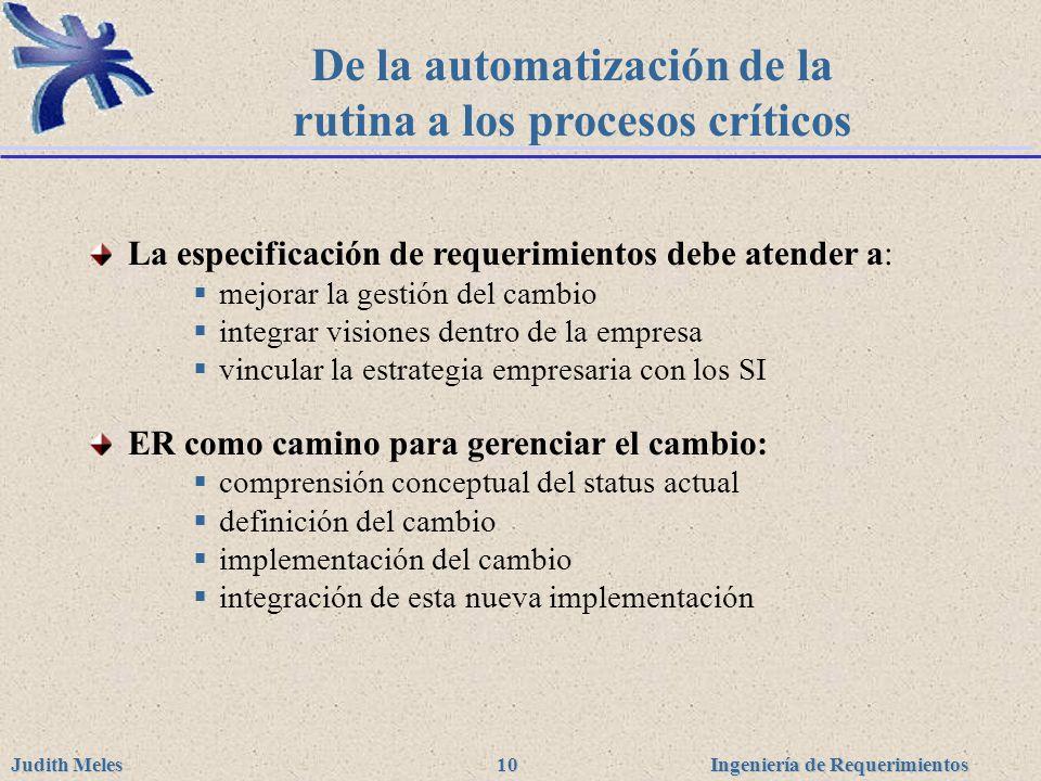 De la automatización de la rutina a los procesos críticos