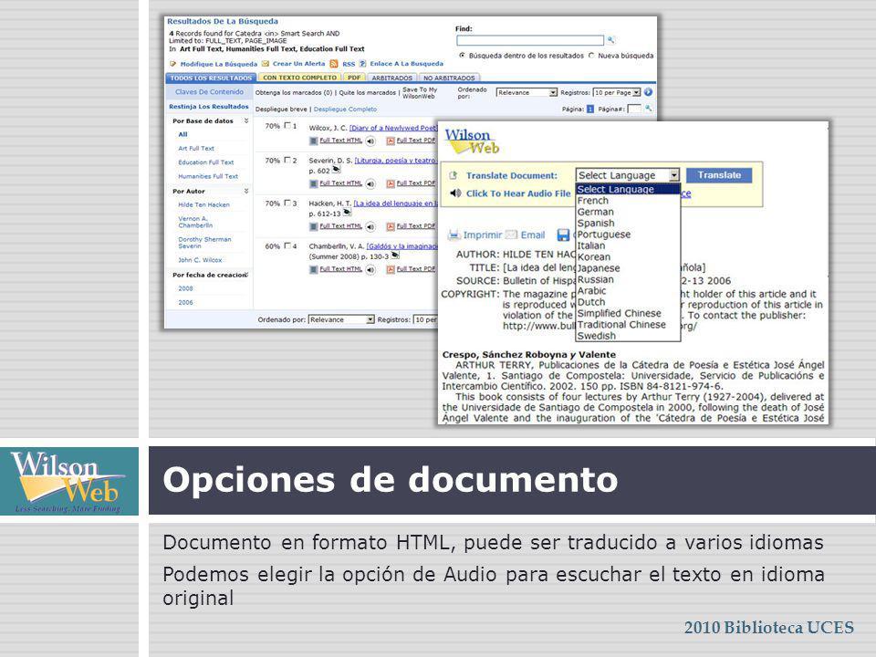 Opciones de documento Documento en formato HTML, puede ser traducido a varios idiomas.