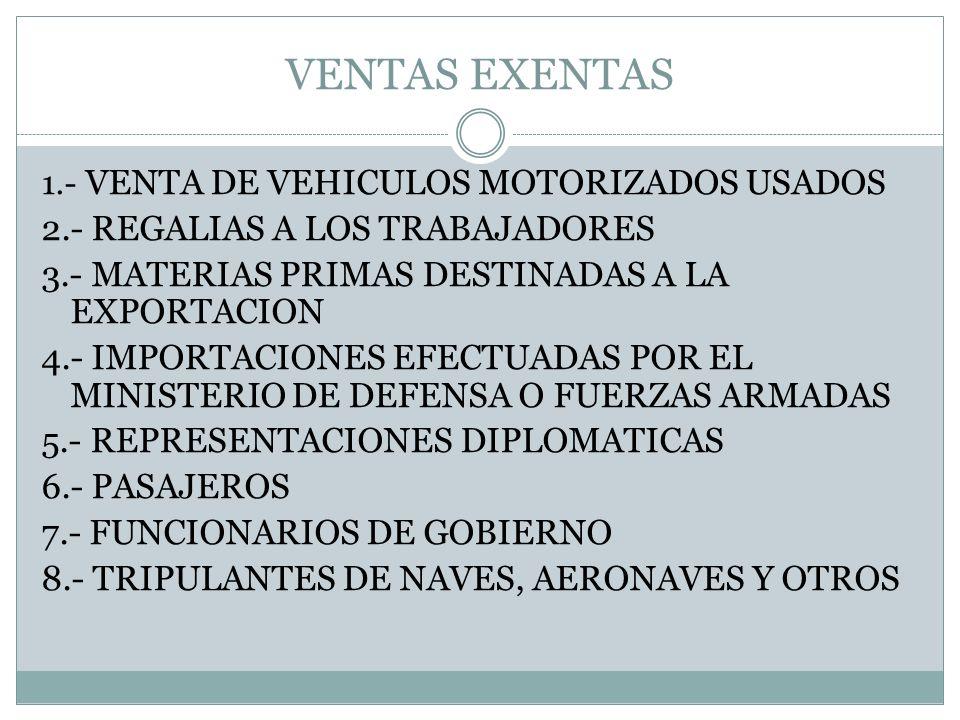 VENTAS EXENTAS 2.- REGALIAS A LOS TRABAJADORES