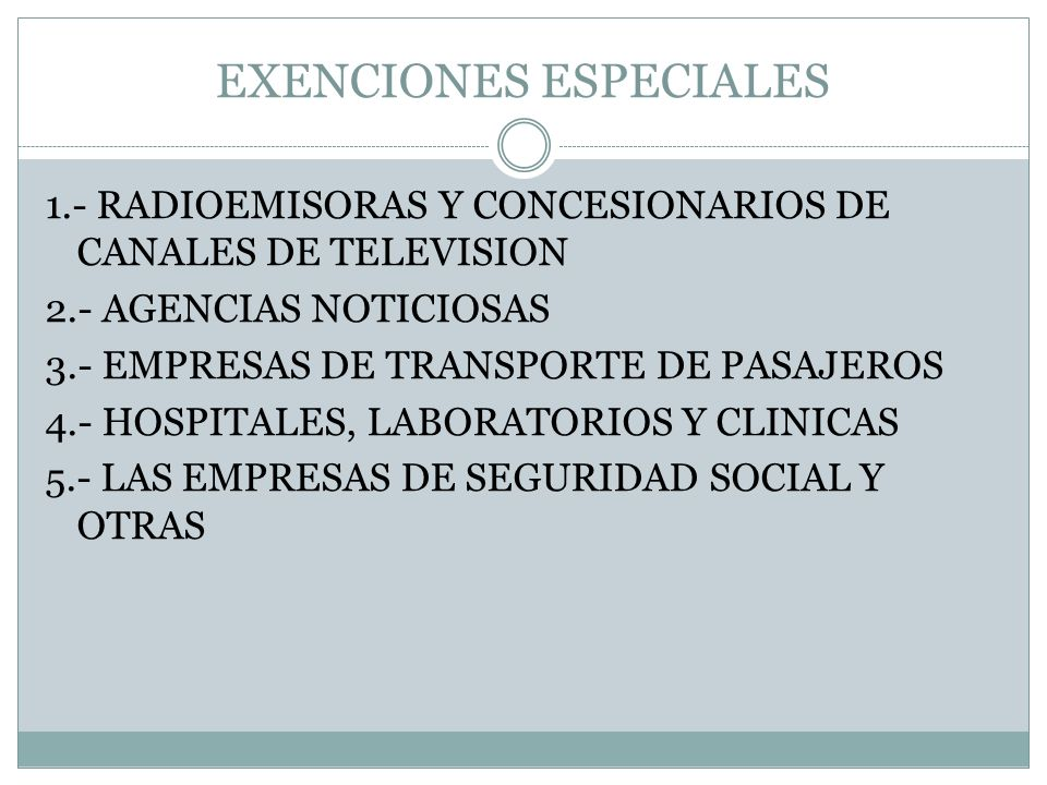 EXENCIONES ESPECIALES