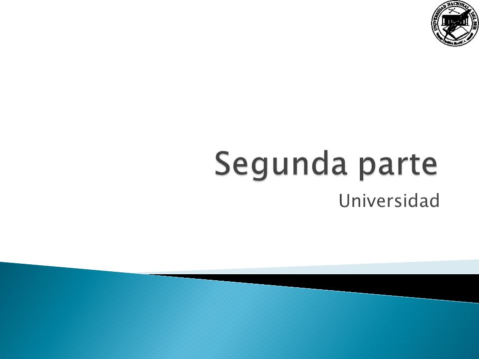 Segunda parte Universidad