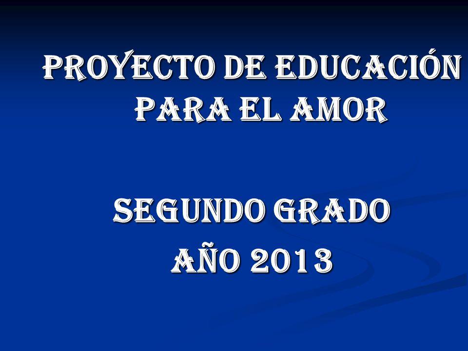 PROYECTO DE EDUCACIÓN PARA EL AMOR