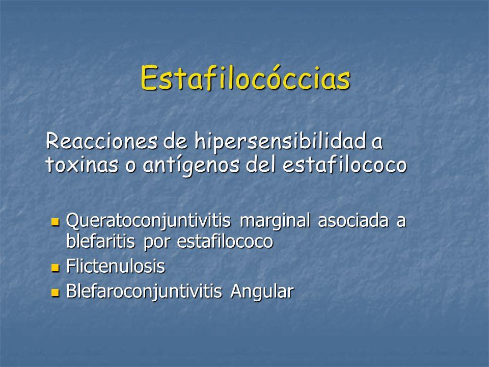 Estafilocóccias Reacciones de hipersensibilidad a toxinas o antígenos del estafilococo.