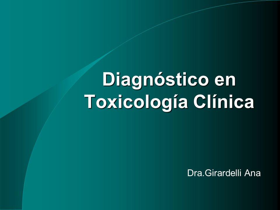 Diagnóstico en Toxicología Clínica