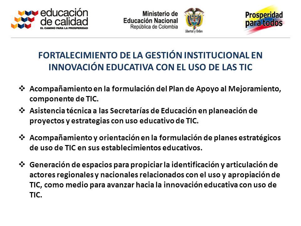 BOG-AAA123-20110325- FORTALECIMIENTO DE LA GESTIÓN INSTITUCIONAL EN INNOVACIÓN EDUCATIVA CON EL USO DE LAS TIC.