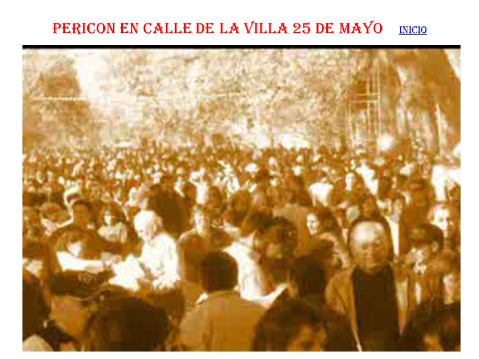PERICON EN CALLE DE LA VILLA 25 DE MAYO INICIO