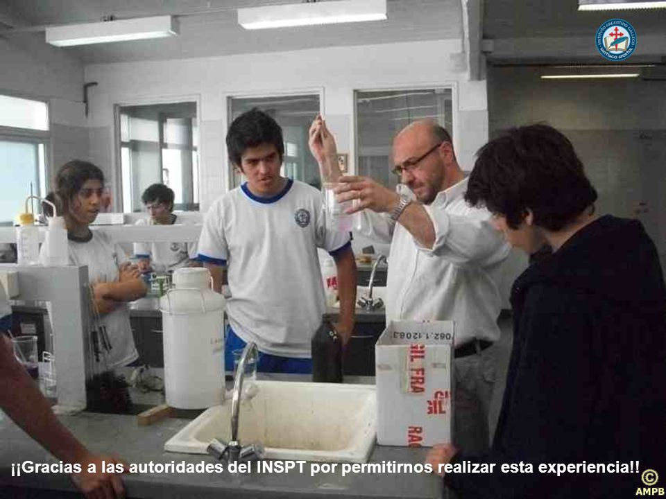 ¡¡Gracias a las autoridades del INSPT por permitirnos realizar esta experiencia!!