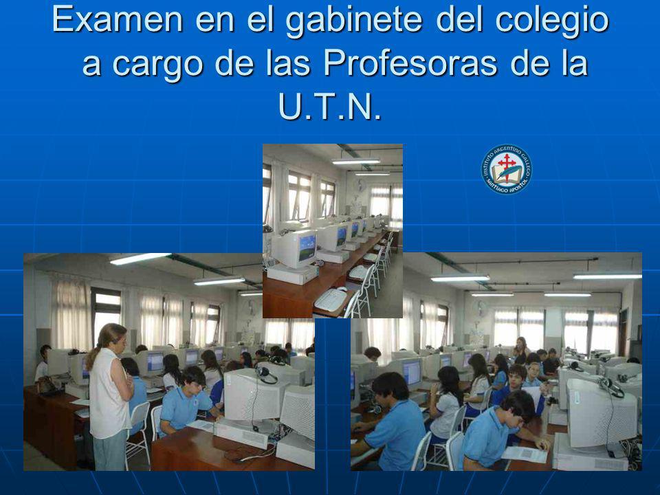 Examen en el gabinete del colegio a cargo de las Profesoras de la U. T