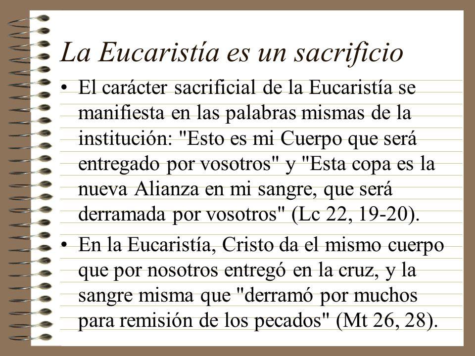 La Eucaristía es un sacrificio