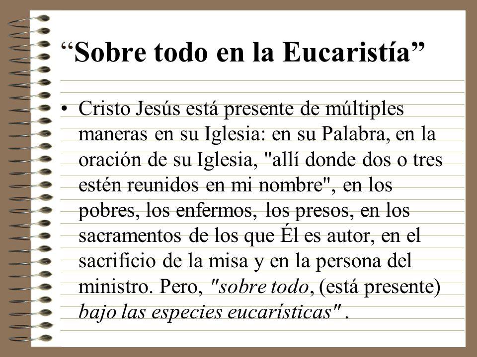 Sobre todo en la Eucaristía