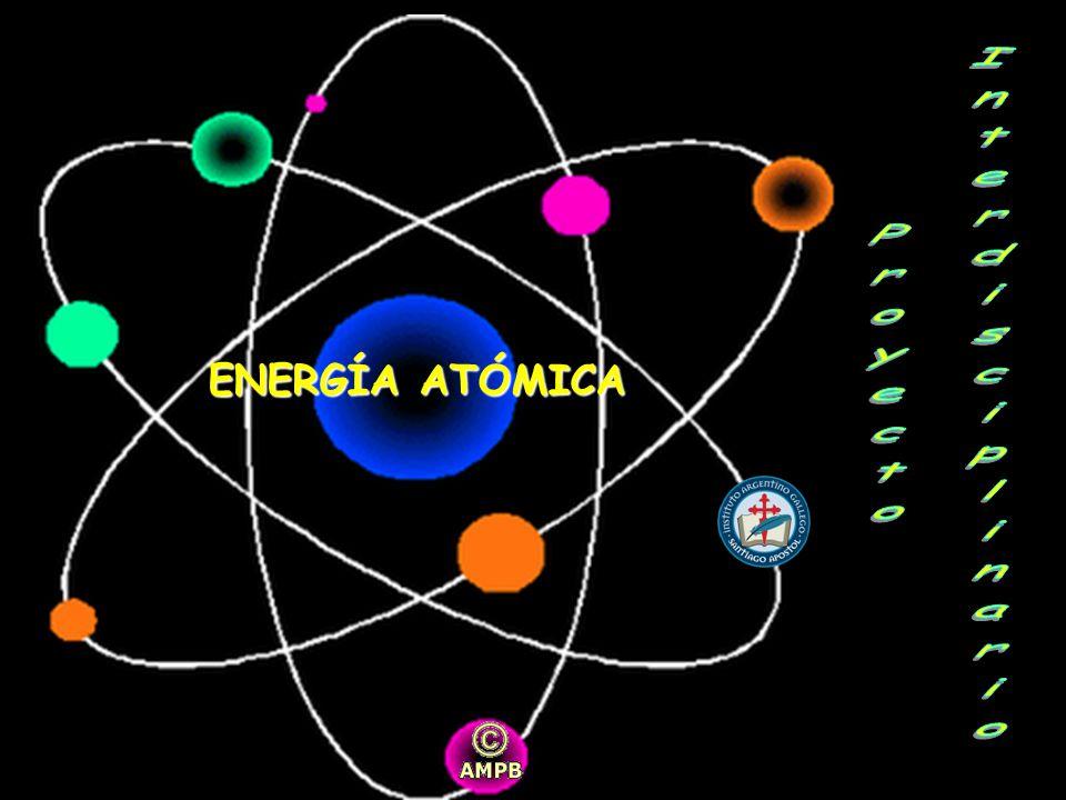 Proyecto Interdisciplinario ENERGÍA ATÓMICA