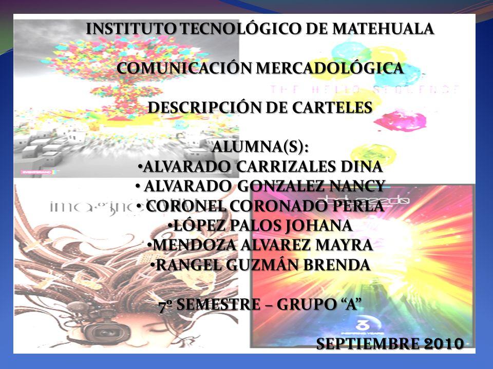 INSTITUTO TECNOLÓGICO DE MATEHUALA COMUNICACIÓN MERCADOLÓGICA