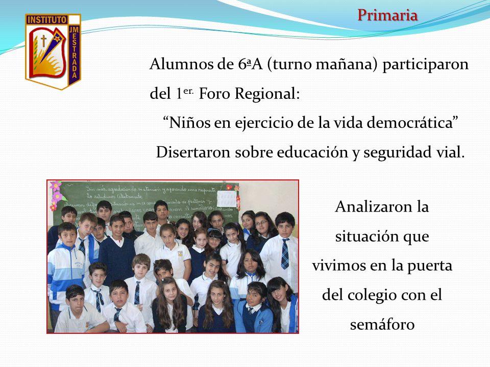 Alumnos de 6ªA (turno mañana) participaron del 1er. Foro Regional: