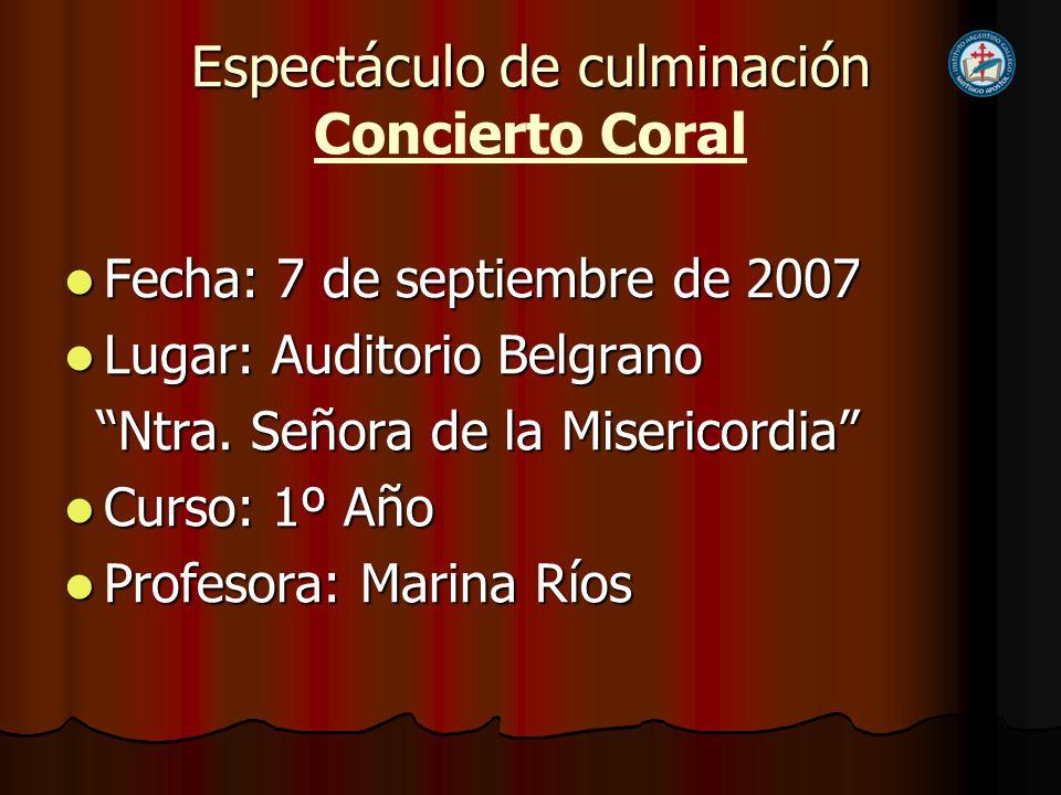Espectáculo de culminación Concierto Coral