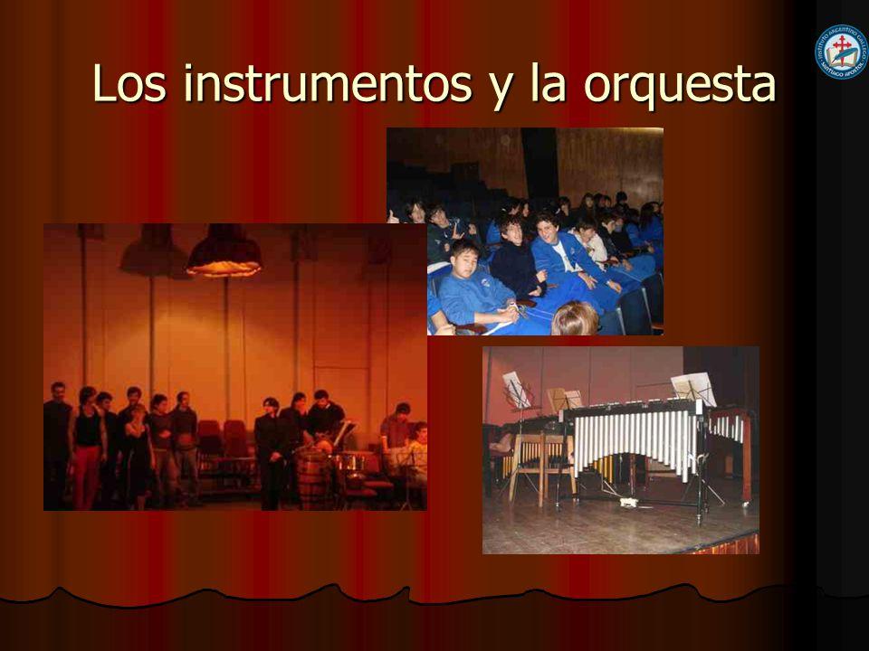 Los instrumentos y la orquesta