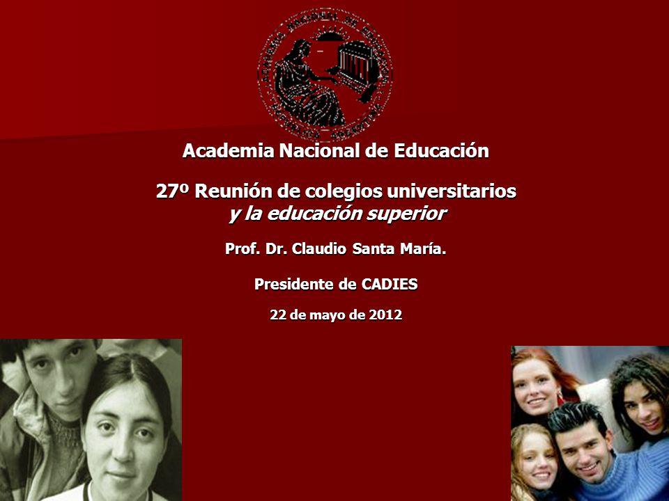 Academia Nacional de Educación 27º Reunión de colegios universitarios