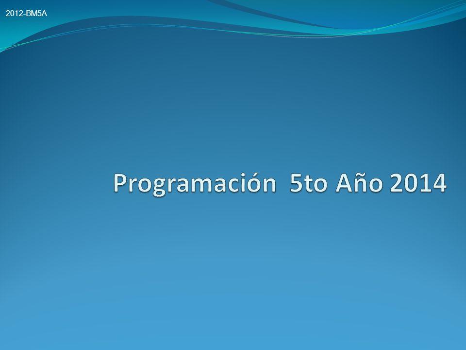 2012-BM5A Programación 5to Año 2014