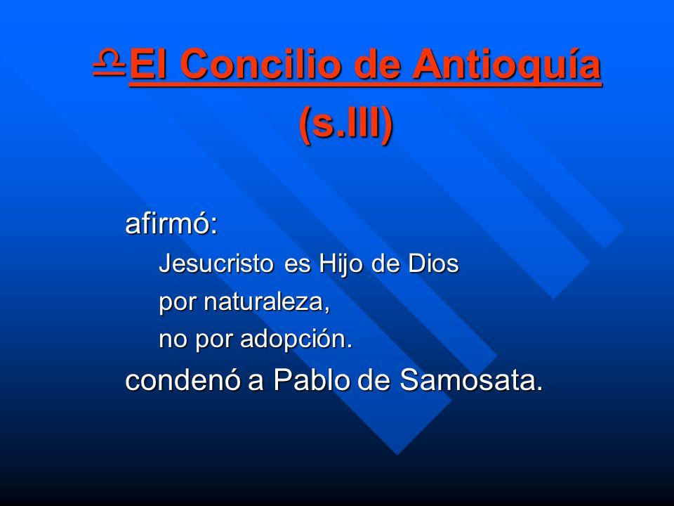 El Concilio de Antioquía (s.III)