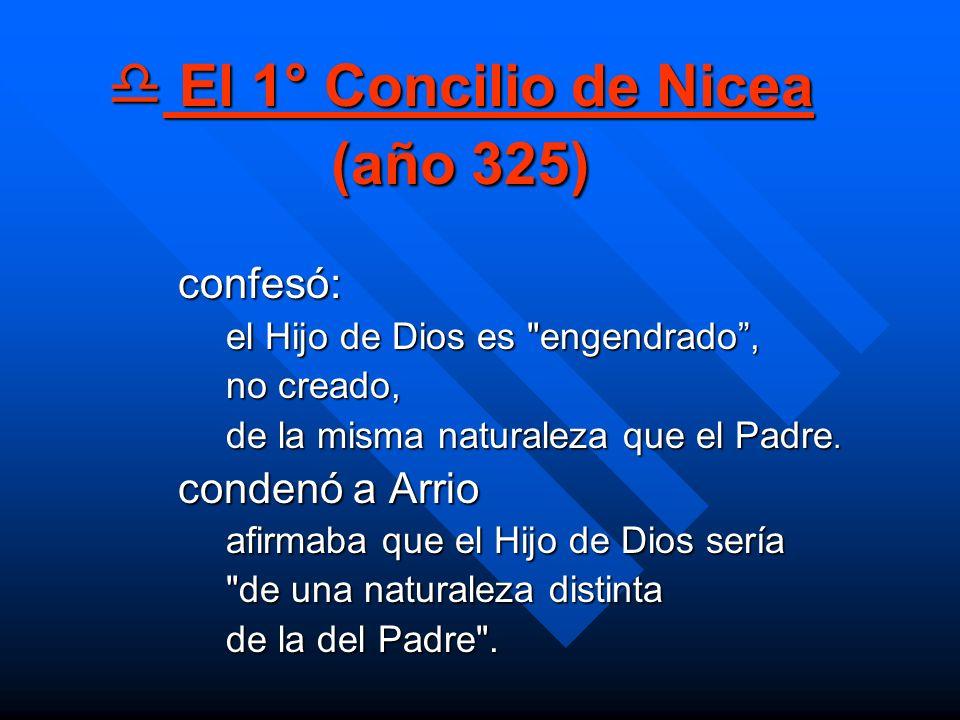 El 1° Concilio de Nicea (año 325)