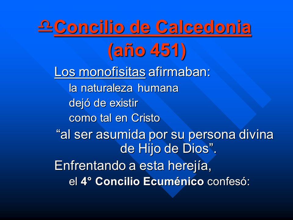 Concilio de Calcedonia (año 451)