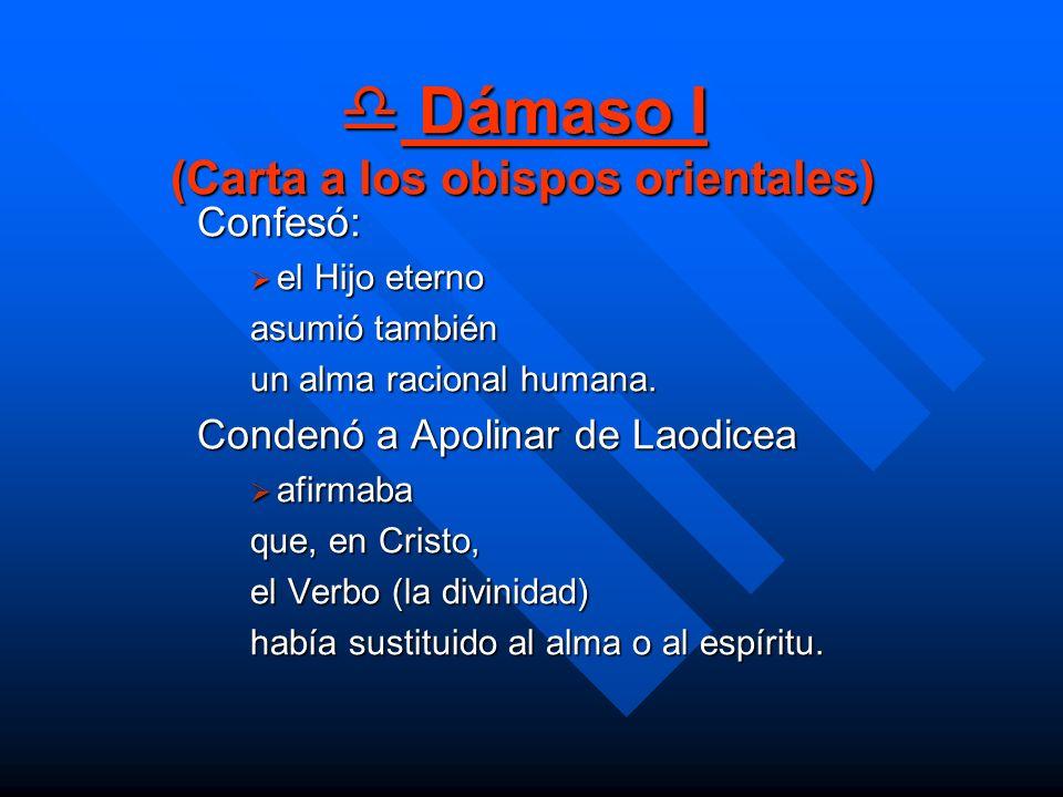 Dámaso I (Carta a los obispos orientales)