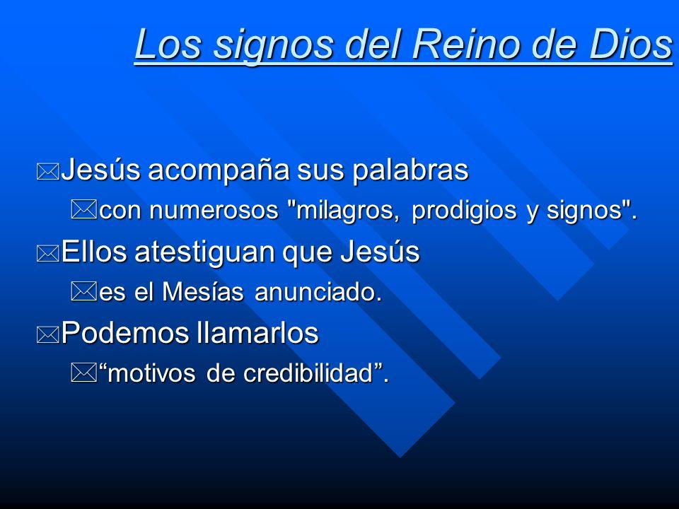 Los signos del Reino de Dios