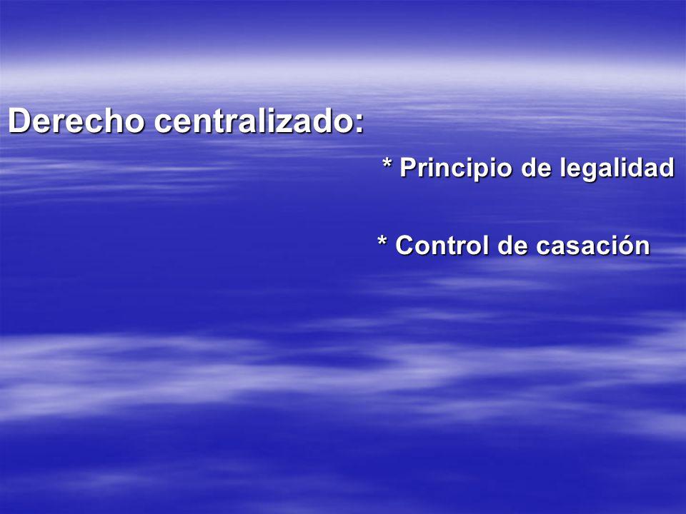 Derecho centralizado: